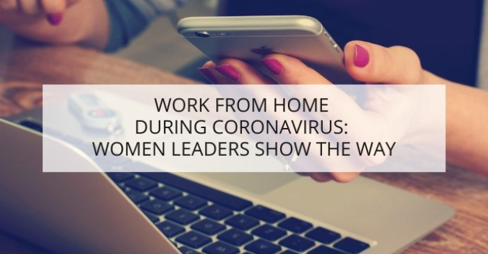 work-from-home-during-coronavirus-women-leaders-show-the-way