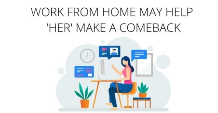 work-from-home-may-help-her-make-a-comeback