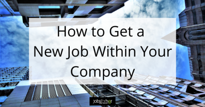 how-to-switch-jobs-within-the-company-the-right-way