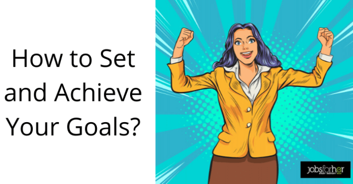 how-to-set-realistic-goals-for-a-successful-career