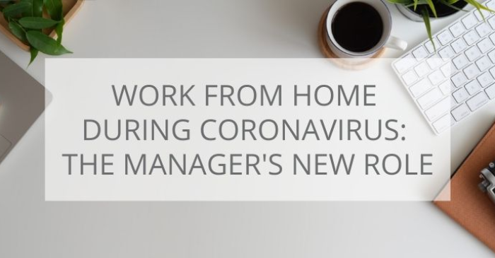 work-from-home-during-coronavirus-the-manager-s-new-role