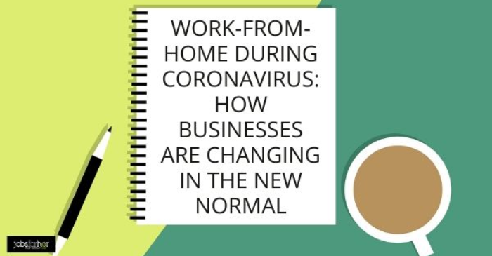 work-from-home-during-coronavirus-how-businesses-are-changing-in-the-new-normal