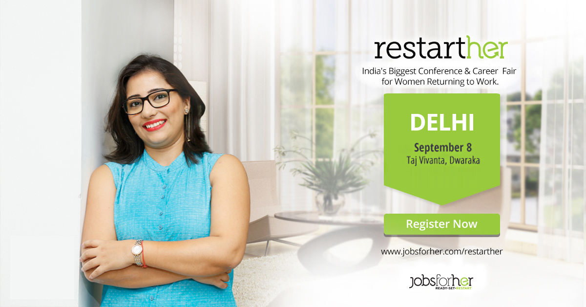 RestartHer - India's Biggest Career Fair for Women Returning to Work - Delhi