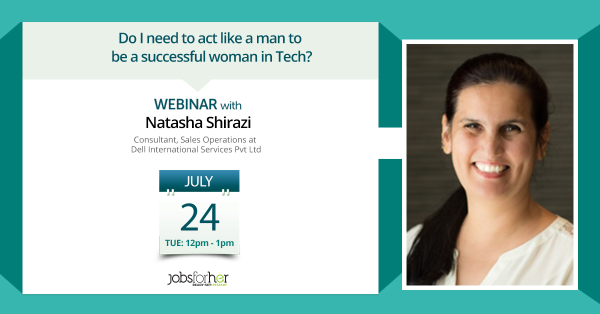 Do I need to act like a man to be a successful Woman in Tech?