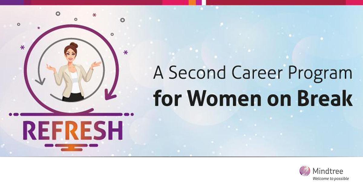 Refresh: Mindtree's Second Career Program for Women on Break