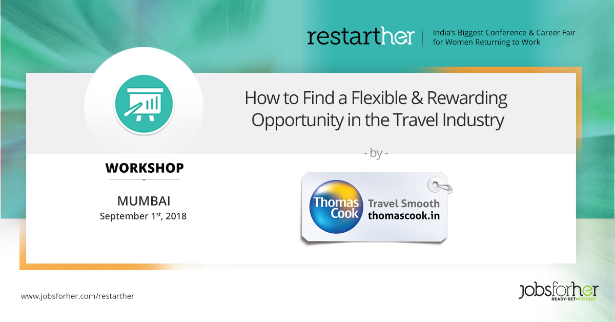 how-to-find-a-flexible-rewarding-opportunity-in-the-travel-industry-workshop-by-thomas-cook-india
