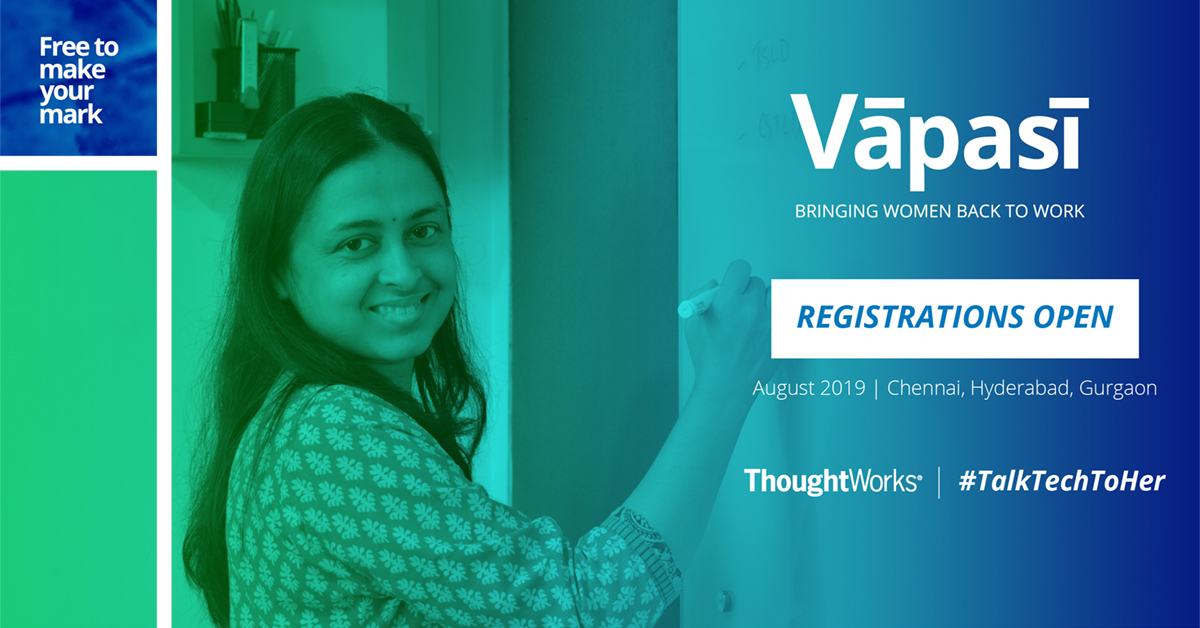 Vapasi by ThoughtWorks- Bringing women back to work