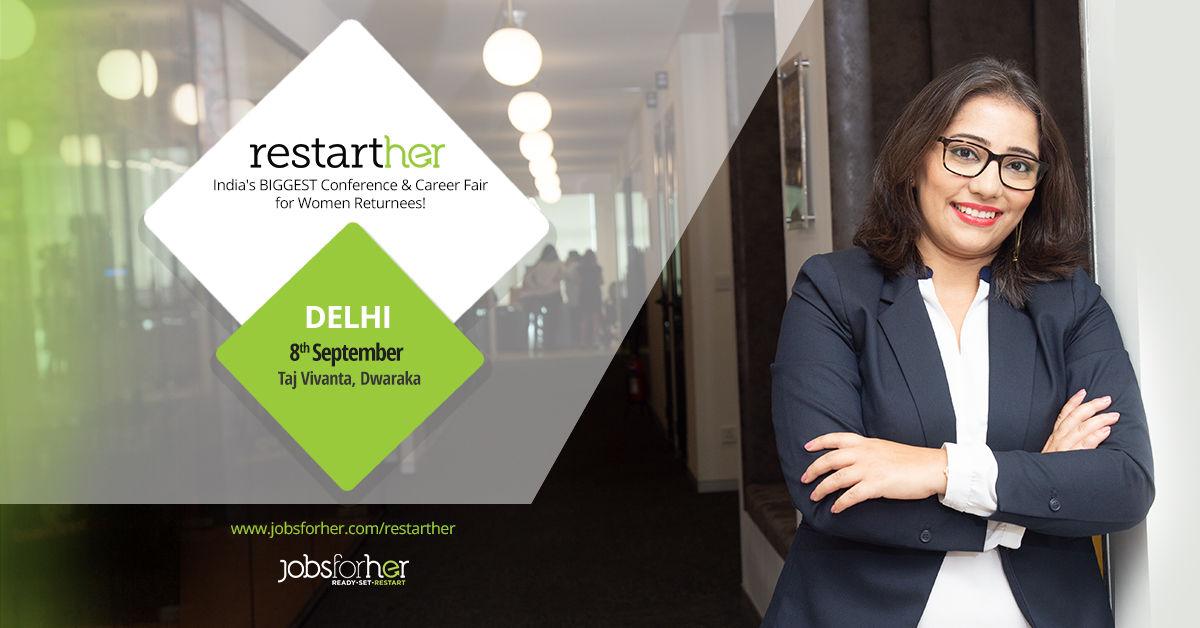 RestartHer Conference - Premium Conference for Women Returnees - Delhi